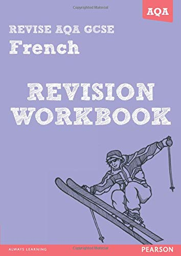 REVISE AQA: GCSE French Revision Workbook (REVISE AQA GCSE MFL 09) By Stuart Glover