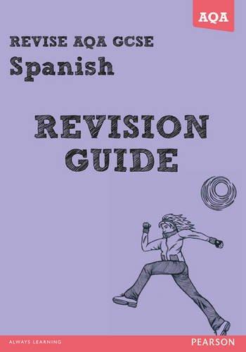 REVISE AQA: GCSE Spanish Revision Guide (REVISE AQA GCSE MFL 09) By Leanda Reeves