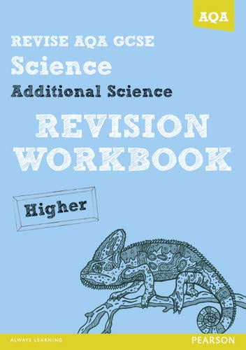Revise AQA: GCSE Additional Science A Revision Workbook Higher by Iain Brand