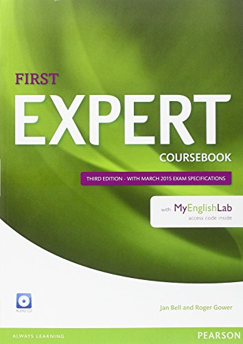 Expert First Coursebook with Audio CD and MyEnglishLab Pack by Jan Bell