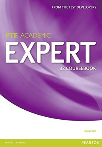Expert Pearson Test of English Academic B2 Standalone Coursebook By David Hill