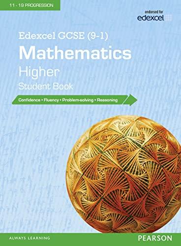 Edexcel GCSE (9-1) Mathematics: Higher Student Book By Pearson