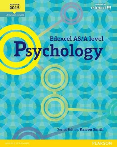 Edexcel AS/A Level Psychology Student Book + ActiveBook (Edexcel GCE Psychology 2015) Edited by Karren Smith