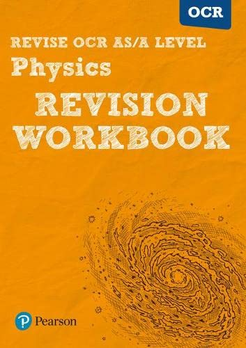 Revise OCR AS/A Level Physics Revision Workbook (REVISE OCR GCE Science 2015) By Steve Adams