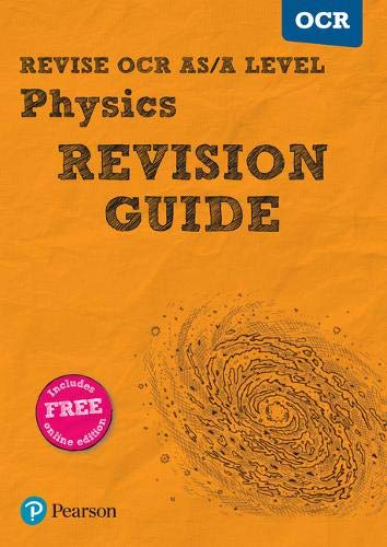 Revise OCR AS/A level Physics Revision Guide: (with free online edition) (REVISE OCR GCE Science 2015) By Steve Adams