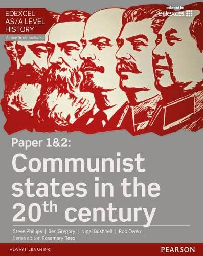 Edexcel AS/A Level History, Paper 1&2: Communist States in the 20th Century Student Book + Activebook by Steve Phillips