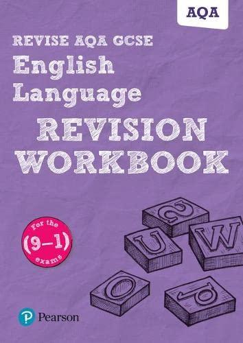 Revise AQA GCSE English Language Revision Workbook... by Grant, David 1447987837