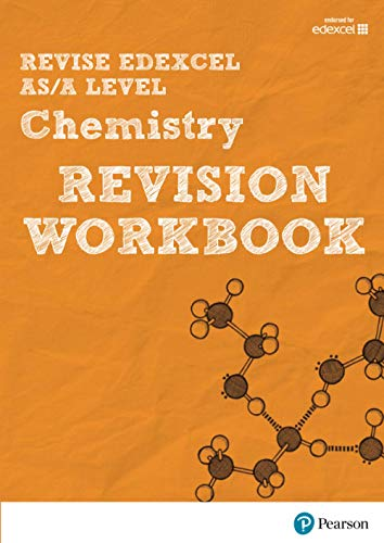 Revise Edexcel AS/A Level Chemistry Revision Workbook by Nigel Saunders