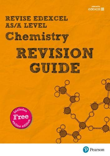 REVISE Edexcel AS/A Level Chemistry Revision Guide By Nigel Saunders