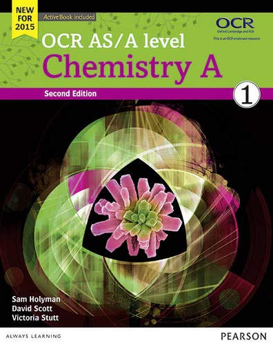 OCR AS/A level Chemistry A Student Book 1 + ActiveBook by Victoria Stutt