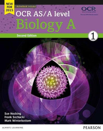 OCR AS/A level Biology A Student Book 1 + ActiveBook OCR AS/A level Biology A Student Book 1 + ActiveBook By Sue Hocking