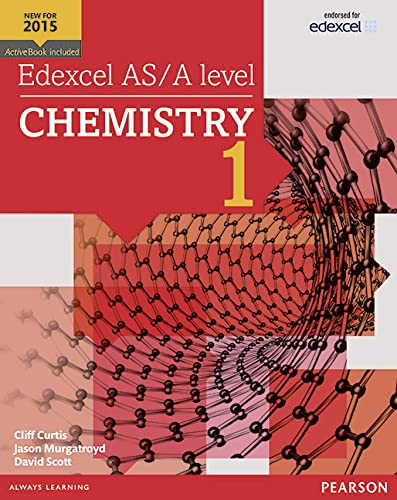 Edexcel AS/A level Chemistry Student Book 1 + ActiveBook By Cliff Curtis