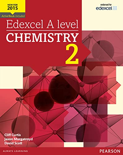 Edexcel A level Chemistry Student Book 2 + ActiveBook (Edexcel GCE Science 2015) By Cliff Curtis