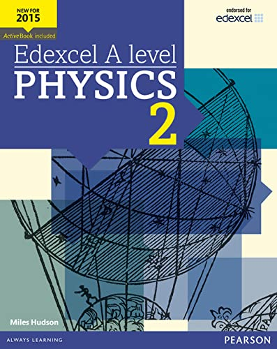 Edexcel A level Physics Student Book 2 + ActiveBook (Edexcel GCE Science 2015) By Miles Hudson