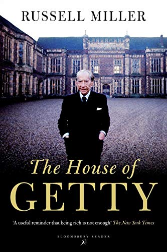 The House of Getty von Russell Miller
