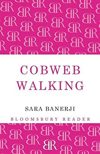 Cobweb Walking By Sara Banerji