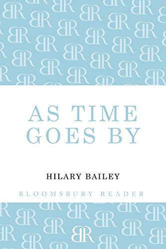 As Time Goes By By Hilary Bailey