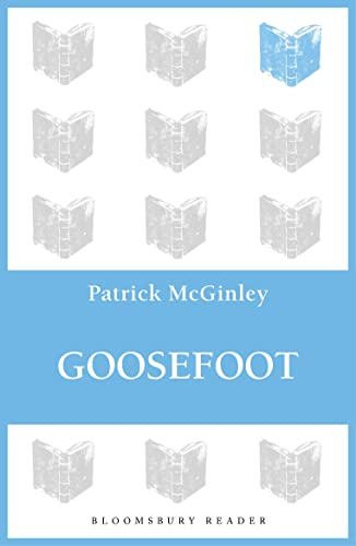 Goosefoot By Patrick McGinley