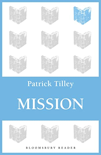 Mission By Patrick Tilley