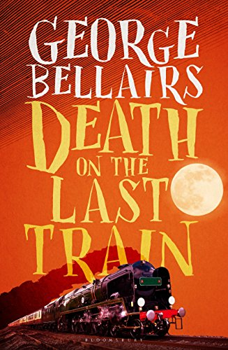 Death on the Last Train By George Bellairs