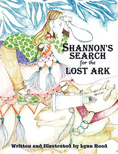 Shannon's Search for the Lost Ark By Lynn Reed