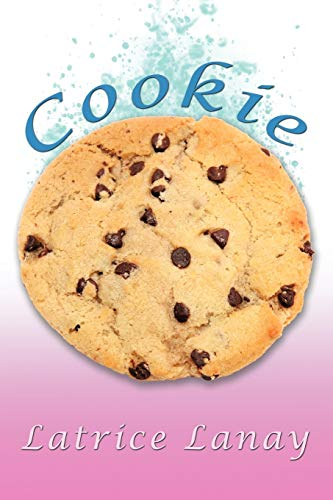 Cookie By Latrice Lanay