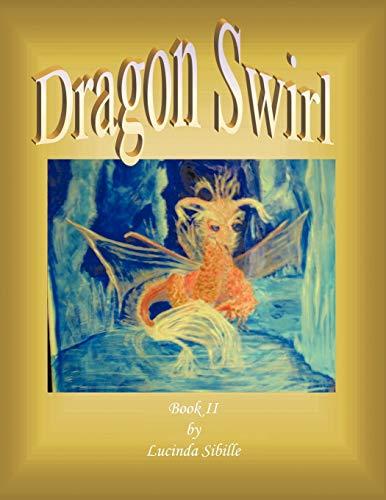 Dragon Swirl By Lucinda Sibille