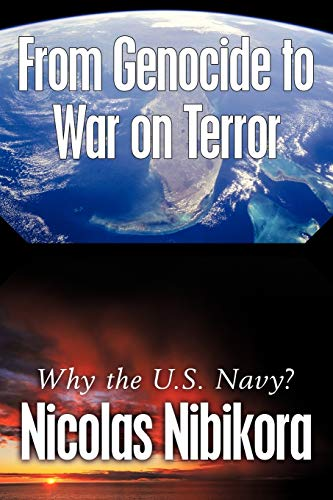 From Genocide to War on Terror By Nicolas Nibikora