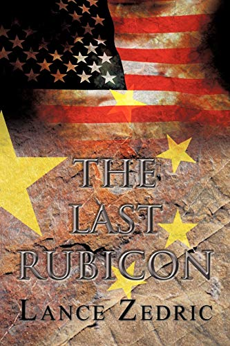 The Last Rubicon By Lance Zedric