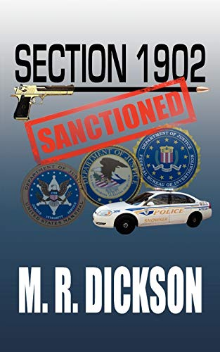 Section 1902 Sanctioned By M. R. Dickson