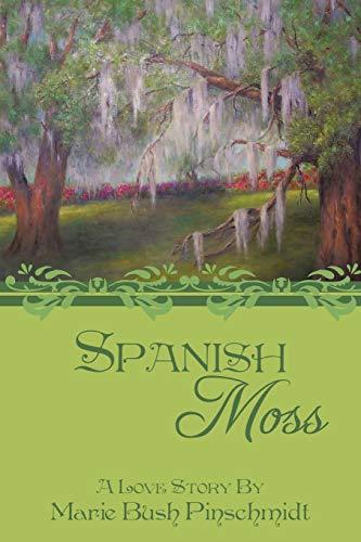 Spanish Moss By Marie Bush Pinschmidt