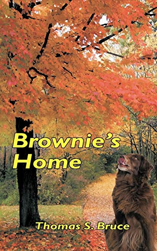 Brownie's Home By Thomas S. Bruce