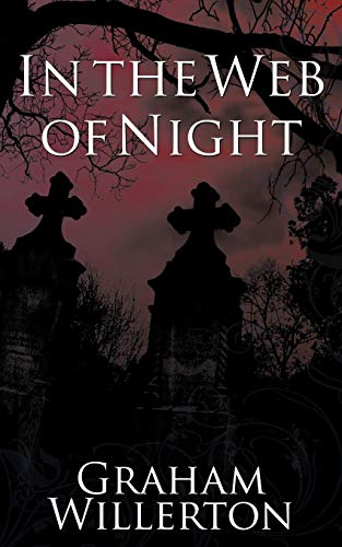 In the Web of Night By Graham Willerton