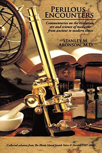 Perilous Encounters By M.D. Stanley M. Aronson