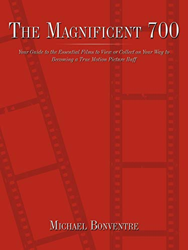 The Magnificent 700 By Michael Bonventre