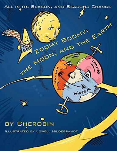 Zoomy Boomy, the Moon, and the Earth By Cherobin