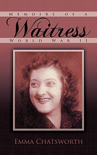 Memoirs of a Waitress By Emma Chatsworth
