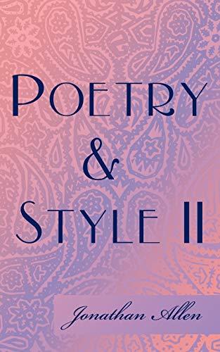 Poetry & Style II By Jonathan Allen