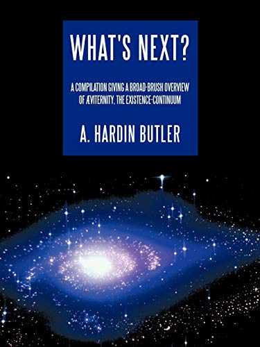 What's Next? By A. Hardin Butler