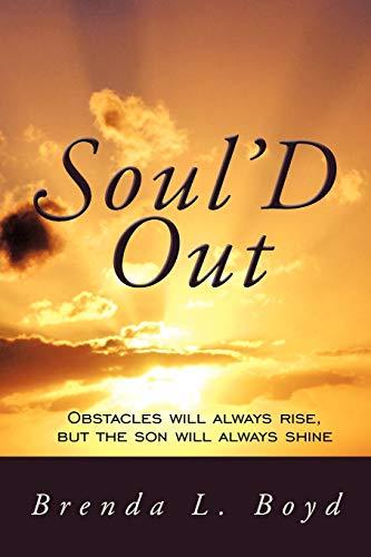 Soul'D Out By Brenda L. Boyd