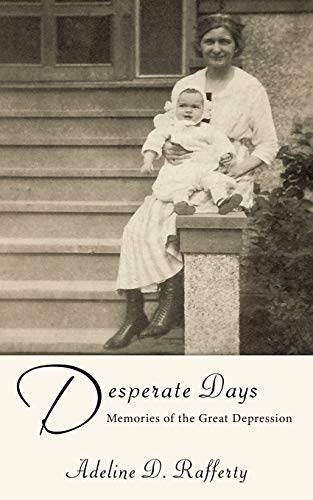 Desperate Days By Adeline D. Rafferty