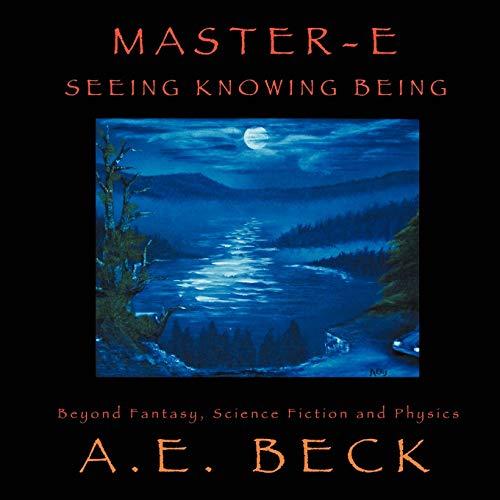 Master-E By A. E. Beck