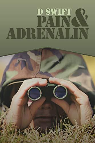 Pain & Adrenalin By D Swift