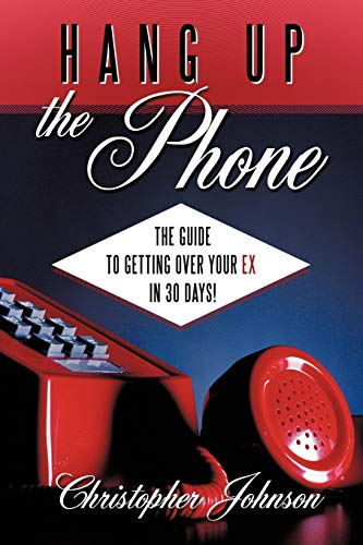 Hang Up The Phone! By Christopher Johnson