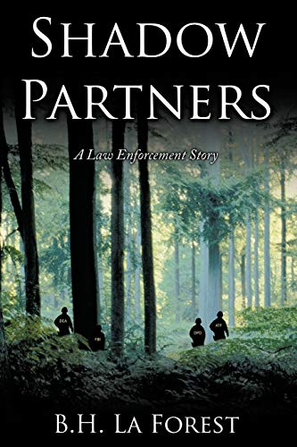 Shadow Partners By B.H. La Forest
