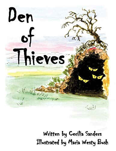 Den of Thieves By Cecilia Sanders