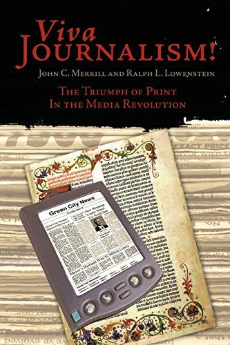 Viva Journalism! By John C. Merrill