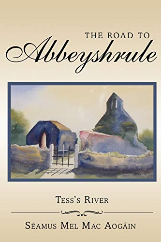 The Road to Abbeyshrule By Seamus Mel Mac Aogain