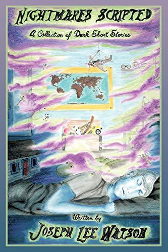 Nightmares Scripted By Joseph Lee Watson