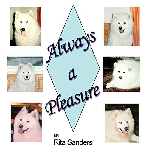 Always a Pleasure By Rita Sanders
